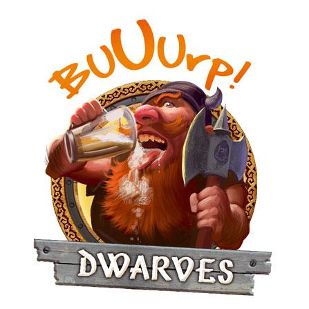 Dwarves - Buuurp!