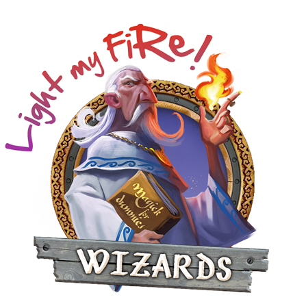 Wizards - Light my Fire!