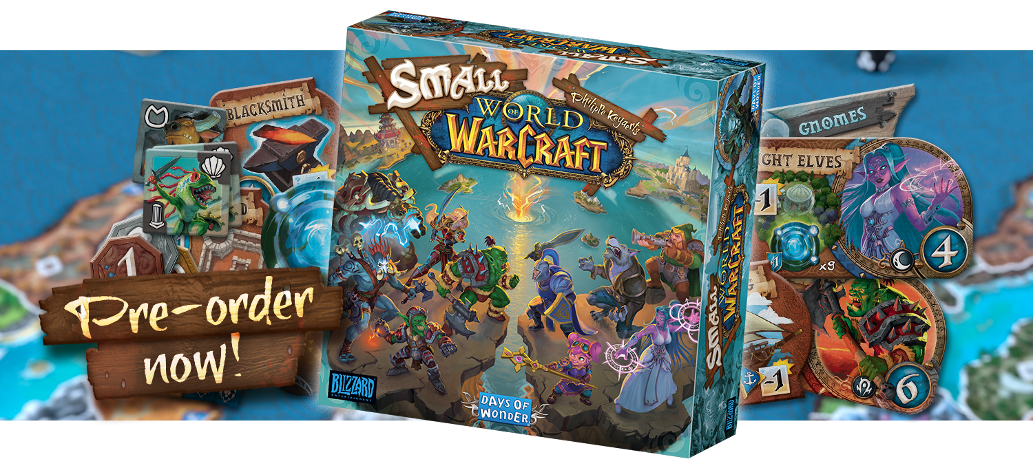 Pre Orders For Small World Of Warcraft Are Open Days Of Wonder News Center