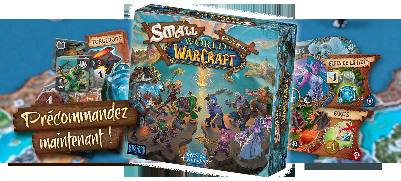 Les précommandes de Small World of Warcraft sont ouvertes !